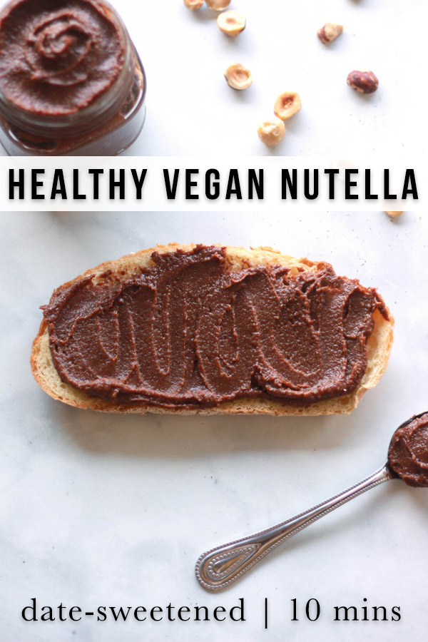 How to make healthy vegan Nutella. This vegan chocolate hazelnut spread recipe is date sweetened with a raw option.