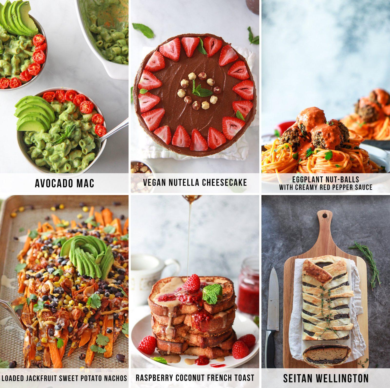 Avocado Mac, Vegan Nutella Cheesecake, Sweet Potato Jackfruit Nachos, and more!